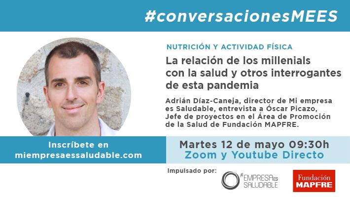 #conversacionesMEES en directo con Óscar Picazo, este martes 12 de mayo