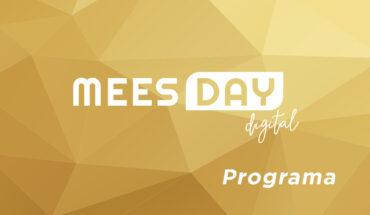 Descubre el programa del MEES Day Digital