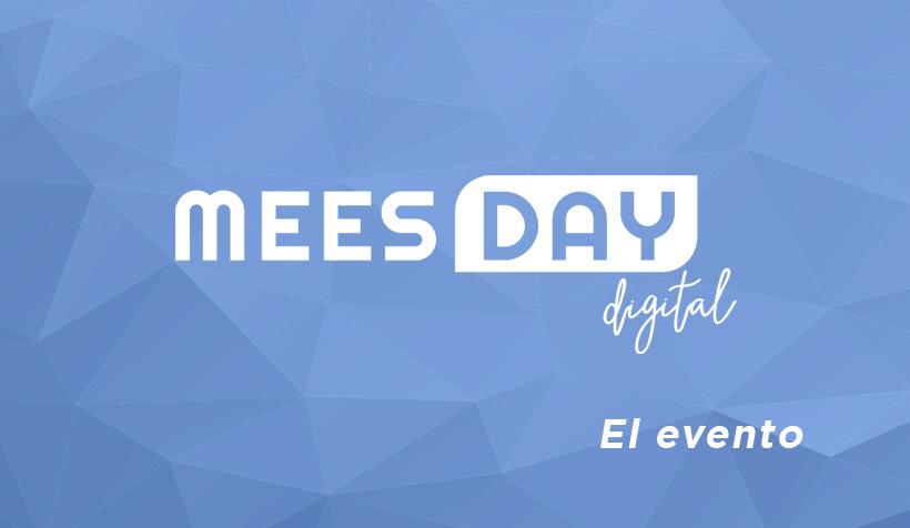 Protegido: MEES Day Digital: El evento