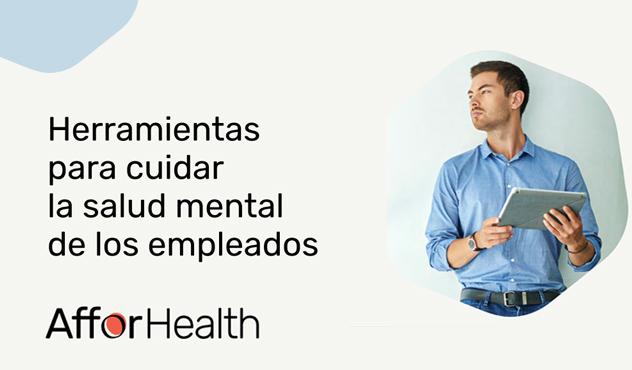 """Descarga el ebook """"Herramientas para cuidar la salud mental de los empleados"""""""