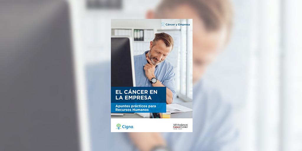 Cigna España y MD Anderson Cancer Center Madrid lanzan una guía para gestionar el cáncer en la empresa